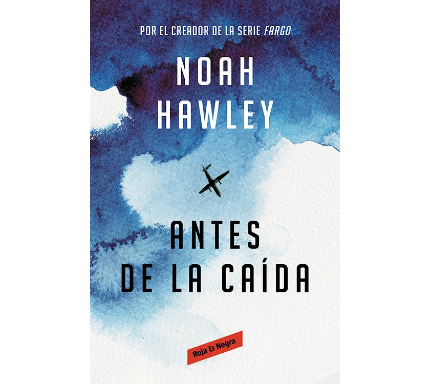 Couverture de « Antes de la caida » Noah Hawley